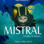 Le Mistral, détendeur de légende