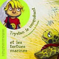 Trystan le conquérant et les tortues marines