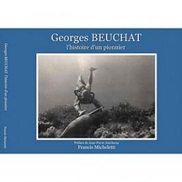 Georges Beuchat, l'histoire d'un pionnier